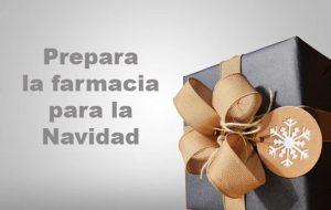 prepara la farmacia para la Navidad