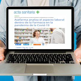 ACTA SANITARIA - Asefarma analiza el aspecto laboral dentro de la Farmacia en la pandemia de la Covid-19