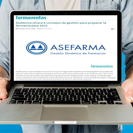 FARMAVENTAS - Asefarma ofrece 6 consejos de gestión para preparar la farmacia para 2021