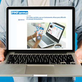 PMFARMA - Las redes sociales son un instrumento eficaz para difundir el consejo farmacéutico