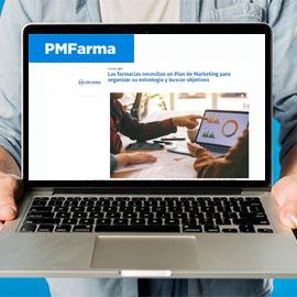 PMFARMA - Las farmacias necesitan un Plan de Marketing para organizar su estrategia y buscar objetivos