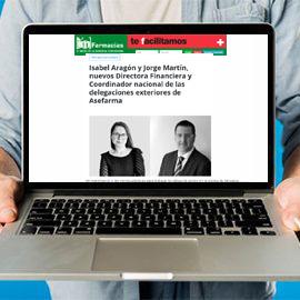 IMFARMACIAS - Isabel Aragón y Jorge Martín nuevos Directora Financiera y Coordinador nacional de las delegaciones exteriores de Asefarma