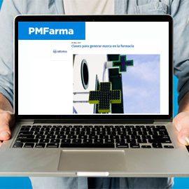 PMFARMA - Claves para generar marca en la farmacia