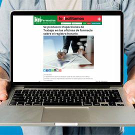 IMFARMACIAS - Se producen Inspecciones de Trabajo en las oficinas de farmacia sobre el registro horario
